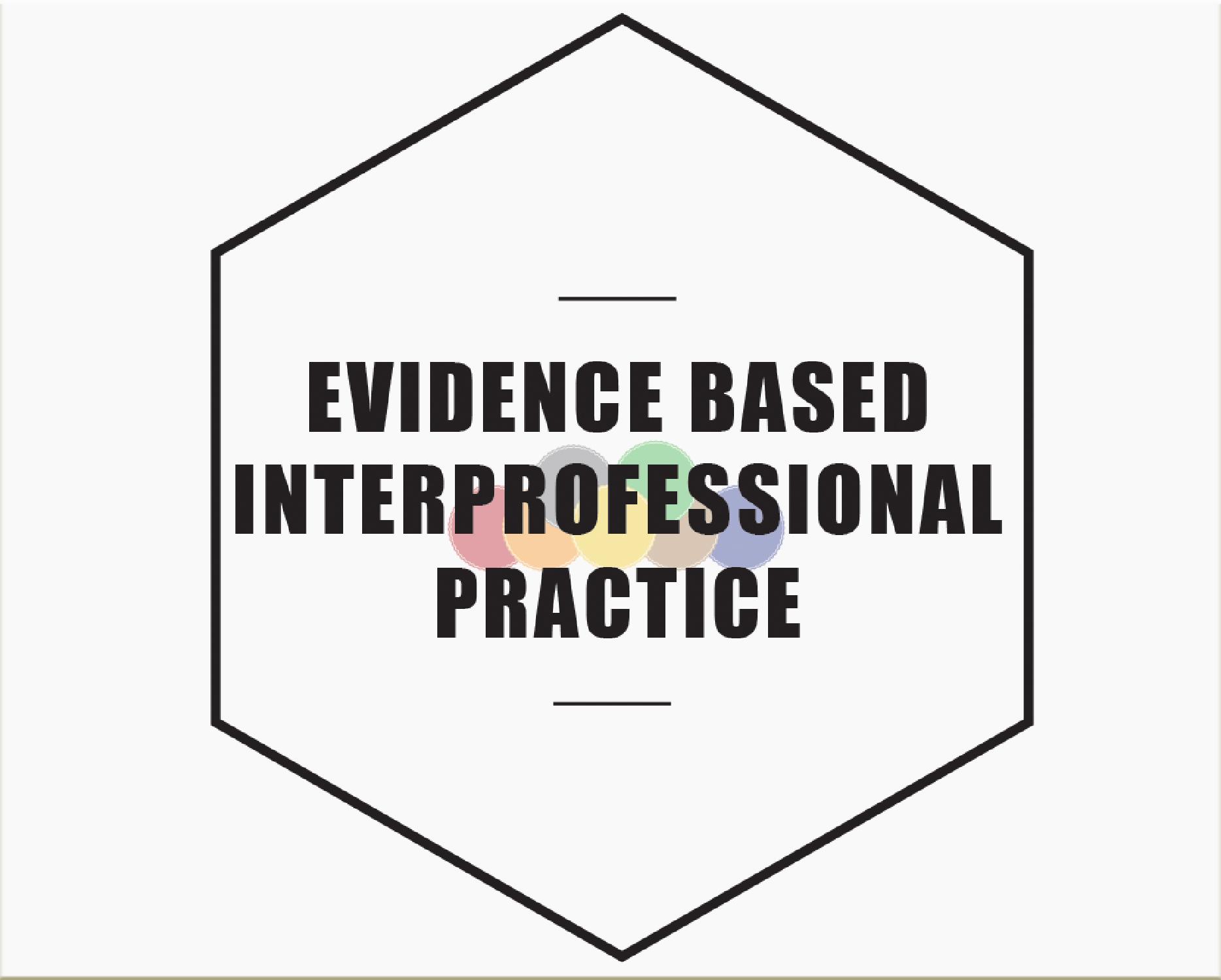 Evidence based interprofessional practice